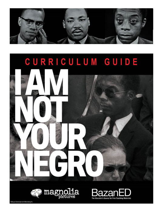 Picture of I Am Not Your Negro - Curriculum Guide
