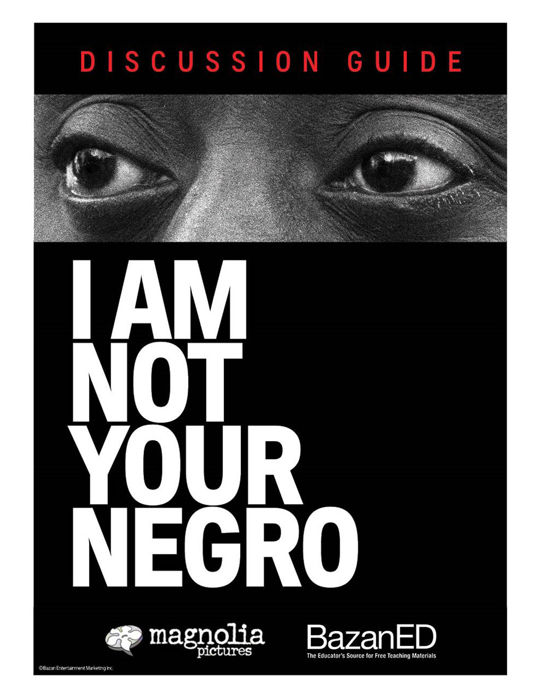 Picture of I Am Not Your Negro - Discussion Guide