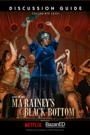 Ma Rainey's Black Bottom Discussion Guide